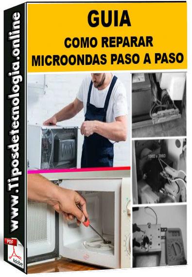 GUIA COMO REPARAR MICROONDAS